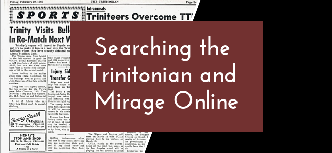Searching the Trinitonian and Mirage Online