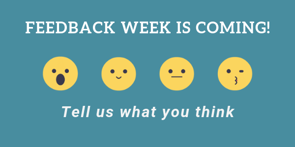 feedback week is coming