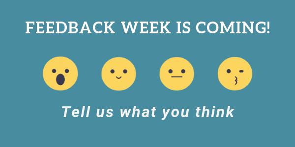 feedback week is coming