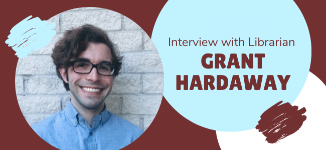 Interview with a Librarian - Grant Hardaway
