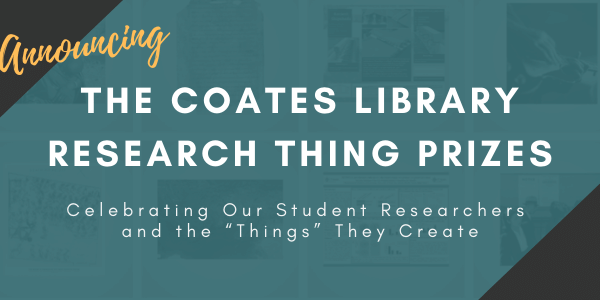 Announcing The Coates Library Research Thing Prizes