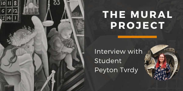 The Mural Project - Interview with Student Peyton Tvrdy