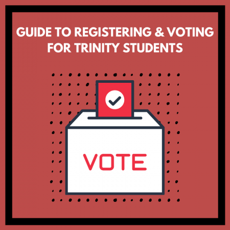 Guide to Registering and Voting for Trinity Students
