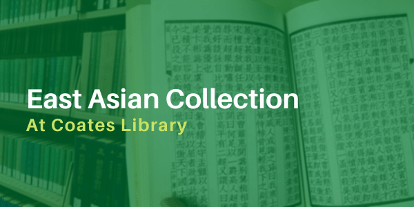 East Asian Collection At Coates Library