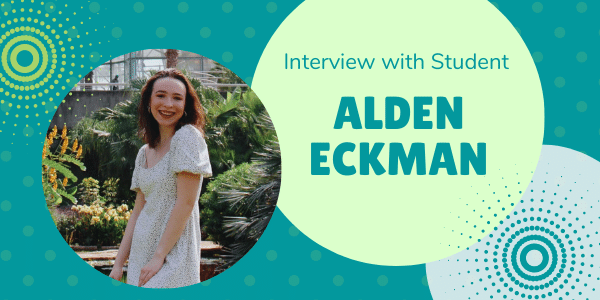 Interview with Student Alden Eckman