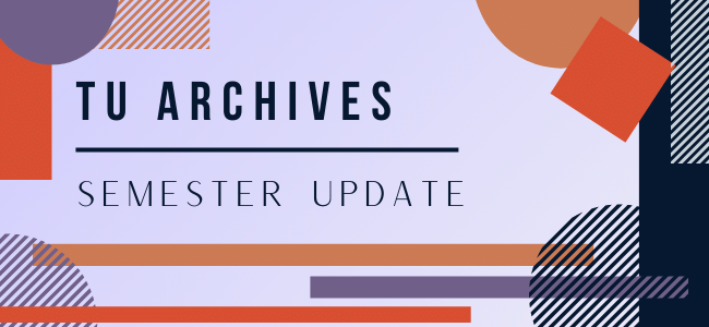 Archives Report Semester Update