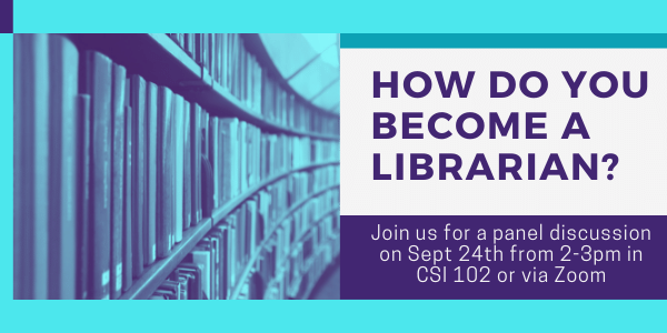 How do you become a librarian panel discussion